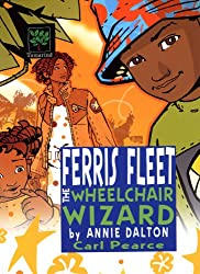 Ferris Fleet the Wheelchair Wizard: A World Nine Adventure
