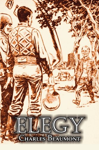 Elegy by Charles Beaumont, Science Fiction, Adventure PDF