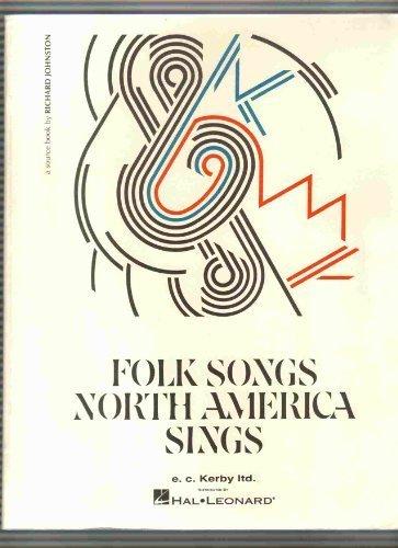 Folk Songs North America Sings (Song Americas Folk)