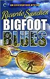 Bigfoot Blues (An Elvis Sightings Mystery Book 2)