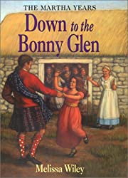 Down to the Bonny Glen (Little House the Martha Years)