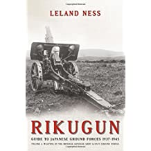 Rikugun. Volume 2: Weapons of the Imperial Japanese Army and Navy Ground Forces