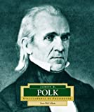 James K. Polk, Sean McCollum, 0516228854