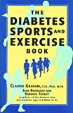 The Diabetes Sports and Exercise Book, Claudia Graham and June Biermann, 156565434X