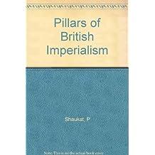 Pillars of British Imperialism
