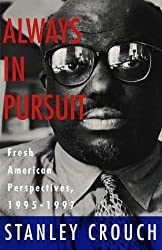 Always in Pursuit: Fresh American Perspectives, 1995-1997