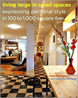 Living Large in Small Spaces: Expressing Personal Style in ...