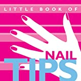 Little Book of Nail Tips, Linda Buttle, 0954987101