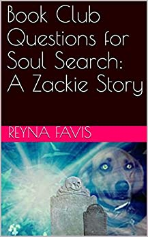 Book Club Questions for Soul Search: A Zackie Story by [Favis, Reyna]