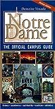 Notre Dame, the Official Campus Guide, Damaine Vonada, 0268014868