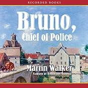 Bruno, Chief of Police | Martin Walker