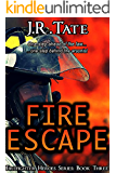 Fire Escape: Firefighter Heroes Series (Book Three)