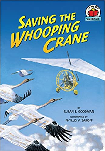 Book Saving the Whooping Crane (On My Own Science (Hardcover))