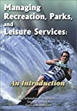 img - for Managing Recreation, Parks and Leisure Services: An Introduction book / textbook / text book