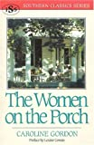The Women on the Porch (Southern Classics Series)