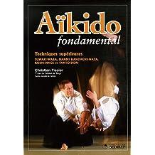 Aikido fondamental Techniques supérieures