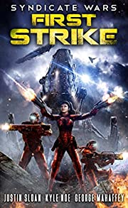 Syndicate Wars: First Strike (Seppukarian Book 1)
