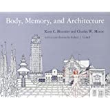 Body, Memory and Architecture (Yale Paperbound)