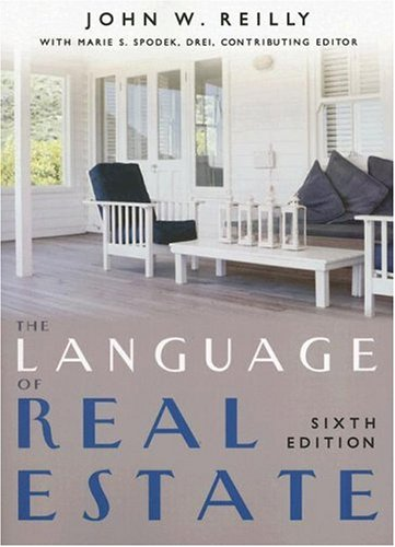 The Language of Real Estate by Dearborn Real Estate Education