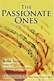 The Passionate Ones, Kellie Tayer, 0595382371
