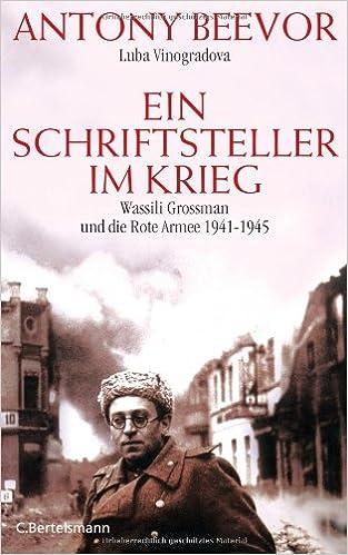 Ein Schriftsteller Im Krieg Amazon De Luba Vinogradova Antony Beevor Helmut Ettinger Bücher