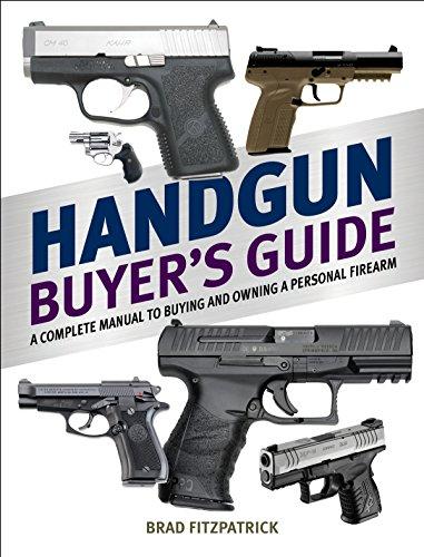 amazon com handgun buyer s guide a complete manual to buying and rh amazon com Handgun in Hand Handgun Box