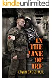 In the Line of Ire: A Medical Action Thriller (Jack Bass Black Cloud Chronicles Book 1)