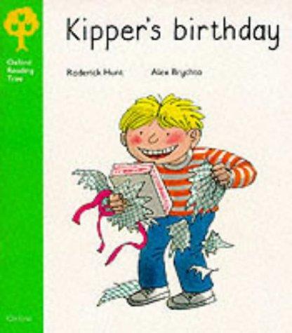 Kipper's Birthday (Oxford Reading Tree) by Oxford University Press