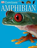 Eyewitness Amphibian, Barry Clarke, 0756613809