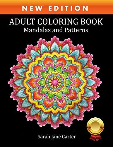 Adult Coloring Book: Mandalas and Patterns (Sarah Jane Carter Coloring Books)