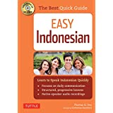 Easy Indonesian: Learn to Speak Indonesian Quickly (Audio CD Included)
