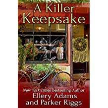 A Killer Keepsake (Antiques & Collectibles Mysteries Book 6)