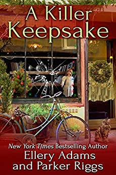 A Killer Keepsake (Antiques & Collectibles Mysteries Book 6) by [Adams, Ellery , Riggs, Parker]