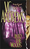 Into the Woods (Andrews, V. C.)