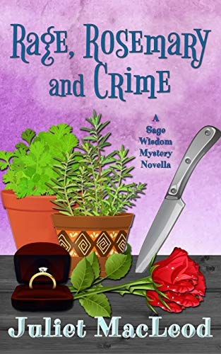 Rage, Rosemary & Crime (Sage Wisdom Mysteries Book 4) by [MacLeod, Juliet]