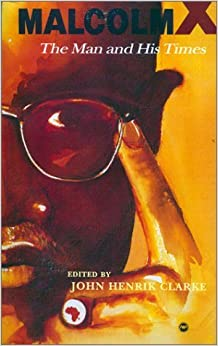Book Malcolm X: The Man and His Times – September 1, 1991