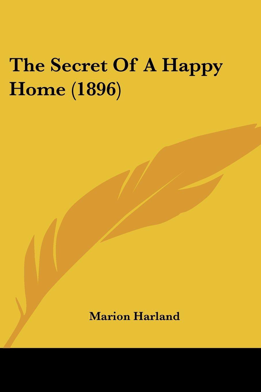 Download The Secret Of A Happy Home (1896) pdf epub