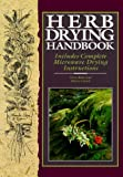 Herb Drying Handbook, Nora Blose and Sharon Lovejoy, 0806902817