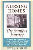 Nursing Homes: The Family's Journey