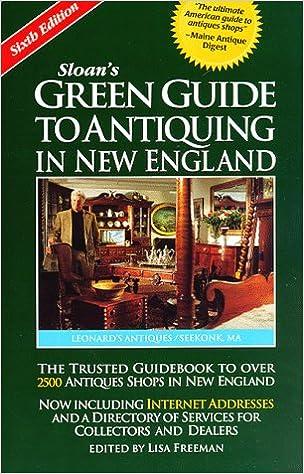 E-Book kostenlos für iPad herunterladen Sloan's Green Guide to Antiquing in New England (6th ed) PDF PDB