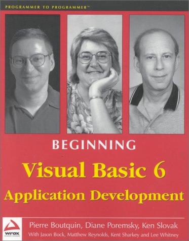 Beginning Visual Basic 6 Application Development (Programmer to programmer)