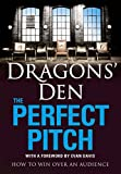 Book Review: Dragons Den – The Perfect Pitch, by Peter Spalton