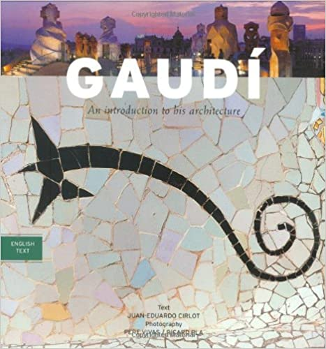 Gaudi Introduction to His Architecture