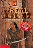 img - for History Channel Presents The Real Scorpion King (The History Channel Presents) book / textbook / text book