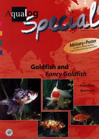 Goldfish and Fancy Goldfish (AQUALOG Special series) by Hollywood Import & Export Inc.