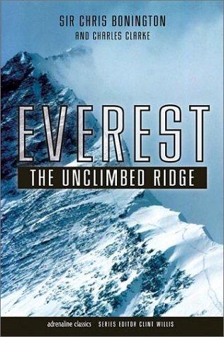 Everest: The Unclimbed Ridge (Adrenaline Classics) pdf