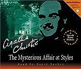 The Mysterious Affair at Styles: a Hercule Poirot Mystery