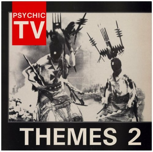 Themes 2 (Themes Psychic Tv)