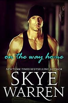 On the Way Home: A Romantic Suspense Novel by [Warren, Skye]