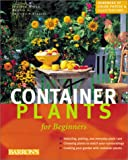 Container Plants for Beginners, Joachim Mayer, 0764154133